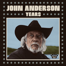 Years/John Anderson