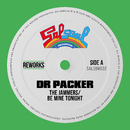 Be Mine Tonight (Dr Packer Rework)/The Jammers