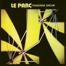 Le Parc/Tangerine Dream