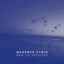 Mer de velours/Maxence Cyrin