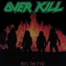 Feel the Fire/Overkill