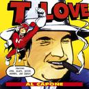 Al Capone/T.Love