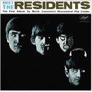 Meet the Residents/The Residents