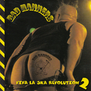 Viva La Ska Revolution 2/Bad Manners