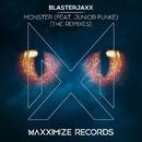 Monster (feat. Junior Funke) [The Remixes]/Blasterjaxx
