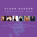 Justified Man: The Studio Albums 1995-2003/Glenn Hughes