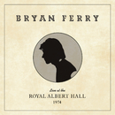 The 'In' Crowd (Live at the Royal Albert Hall, 1974)/Bryan Ferry