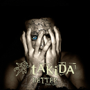 Better This Time/Takida