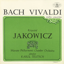 Bach, Vivaldi Violin Concertos/Krzysztof Jakowicz