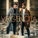 Virgencita (feat. Luiso)/Maki