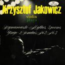 Krzysztof Jakowicz plays Szymanowski, Ysaÿe/Krzysztof Jakowicz