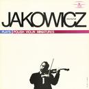 Krzysztof Jakowicz Plays Polish Violin Miniatures/Krzysztof Jakowicz