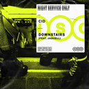 Downstairs (feat. Jaquell)/CID