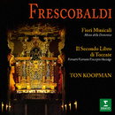 Frescobaldi: Fiori musicali e brani tratti dal Secondo Libro di Toccate (All'organo della basilica di San Bernardino de L'Aquila)/Ton Koopman