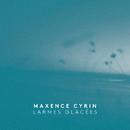 Larmes glacées/Maxence Cyrin