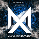 MTHRFCKR/Blasterjaxx