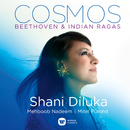 Cosmos - Beethoven & Indian Ragas/Shani Diluka
