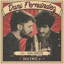 Bailemos EP/Dani Fernández
