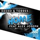 Home (feat. Alex Joseph)/Dzeko & Torres