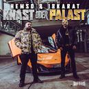 Knast oder Palast (feat. 18 Karat)/Hemso