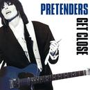 Get Close (2007 Remaster)/Pretenders