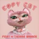 Copy Cat (feat. Tierra Whack)/Melanie Martinez
