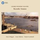 Handel: Recorder Sonatas/Frans Brüggen, Anner Bylsma & Gustav Leonhardt