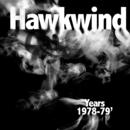 Hawkwind Years 1978 - 1979/Hawkwind