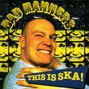 This Is Ska/Bad Manners