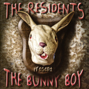 The Bunny Boy/The Residents