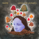 Look Alive (Acoustic)/Guster