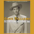 Pictures From Life's Other Side: The Man and His Music In Rare Recordings and Photos (2019 - Remaster)/Hank Williams