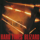 HARD TIMES (2019 Remaster)/ブリザード