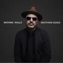 Moving Walls/Matthew Good