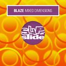 Mixed Dimensions/Blaze