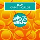 How Deep Is Your Love (feat. Alexander Hope)/Blaze
