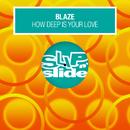 How Deep Is Your Love (feat. Alexander Hope)/Blaze