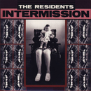 Intermission/The Residents