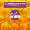 Feel The Music (feat. Alexander Hope)/Blaze
