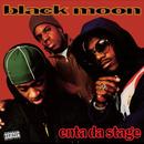 Enta Da Stage/Black Moon