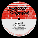 Follow Me (Full Intention / Jay-J & Chris Lum / Eddie Amador Remixes)/Aly-Us