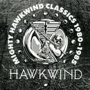 Mighty Hawkwind Classics 1980 - 85/Hawkwind