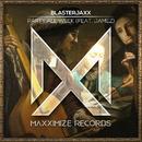 Party All Week (feat. JAMEZ)/Blasterjaxx