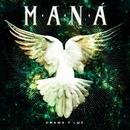 Drama Y Luz (2020 Remasterizado)/Maná