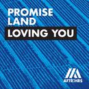 Loving You/Promise Land