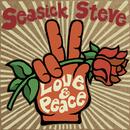 Love & Peace/Seasick Steve