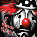 I Murdered Mommy!/The Residents