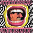 Intruders/The Residents