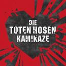 Kamikaze/Die Toten Hosen