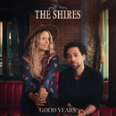 Good Years/The Shires